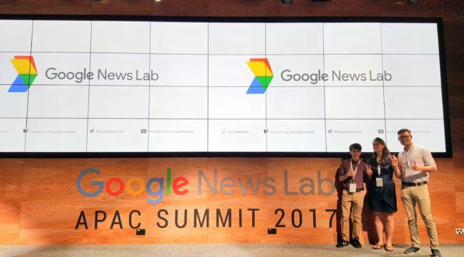 Whirlwind recap of Google News Lab Summit APAC 2017